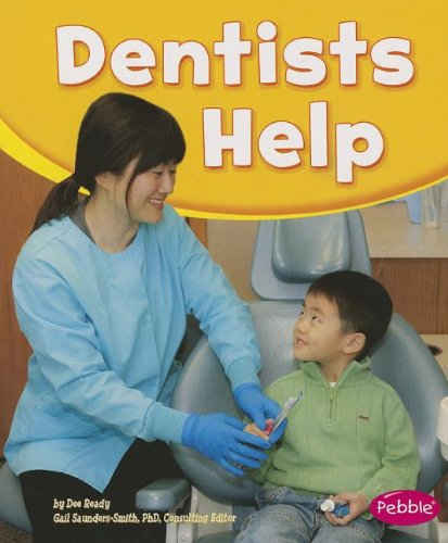 Dentists Help (Our Community Helpers)