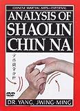 Analysis of Shaolin Chin Na DVD (1st Edition-YMAA)Dr. Yang, Jwing-Ming