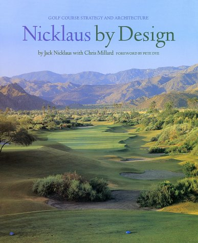 Public Golf Course - Nicklaus by Design: Golf Course Strategy and Architecture