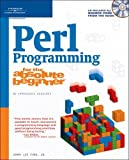 Perl Programming for the Absolute Beginner by Jr. Jerry Lee Ford (2006-06-30)