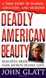 Deadly American Beauty (St. Martin's True Crime Library)