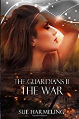 The Guardians II: The War (Volume 2) Paperback