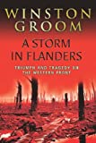 A Storm in Flanders: Triumph and Tragedy on the Western Front (CASSELL MILITARY TRADE BOOKS)
