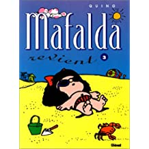 MAFALDA T03: MAFALDA REVIENT