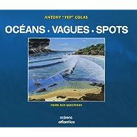 Océans, Vagues & Spots : Foire aux questions