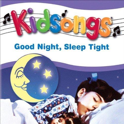 Kidsongs: Good Night, Sleep Tight by Kidsongs on Amazon ... - photo#21