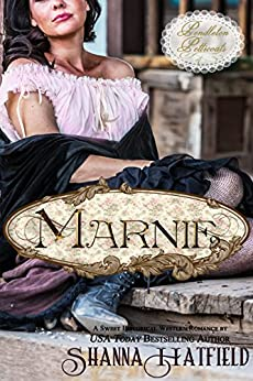 Marnie: (A Sweet Western Historical Romance) (Pendleton Petticoats Book 4) by [Hatfield, Shanna]