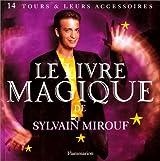Le livre magique de Sylvain Mirouf