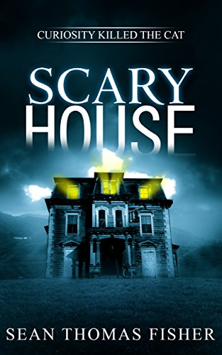 Scary House: A Terrifying Ghost Novel Inspired by True Events