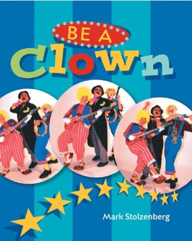 Be a Clown