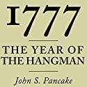 1777: The Year of the Hangman Audiobook by John S. Pancake Narrated by Robert Thaler
