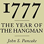 1777: The Year of the Hangman | John S. Pancake