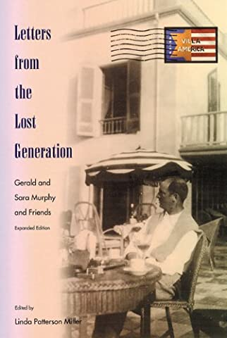 Letters from the Lost Generation: Gerald and Sara Murphy and Friends (Sara Painter)