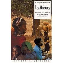 Africaines (Les): Histoire des femmes d'Afrique noire du..