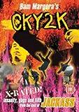 Cky: 2k [DVD]