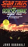 The Star Trek: The next Generation: The Genesis Wave Book Two