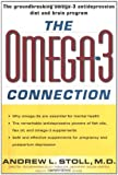 omega 3 australia - Omega-3 Connection: The Groundbreaking Omega-3 Antidepression Diet and Brain Program by Andrew L. Stoll (2000-06-26)