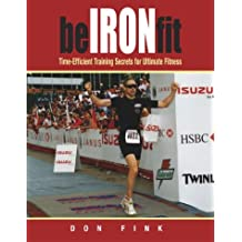 Be Iron-Fit: Time-Efficient Training Secrets for Ultimate Fitness