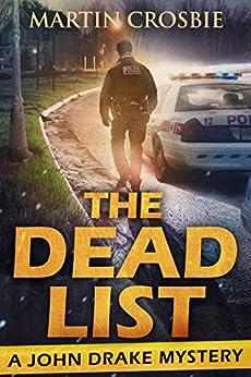 The Dead List (A John Drake Mystery) by [Crosbie, Martin]