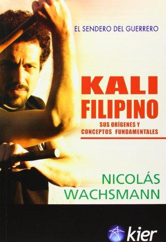 Descargar Libro Kali Filipino Nicolás Wachsmann