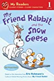 My Friend Rabbit and the Snow Geese, , 1250016614