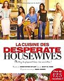 La Cuisine des Desperate Housewives
