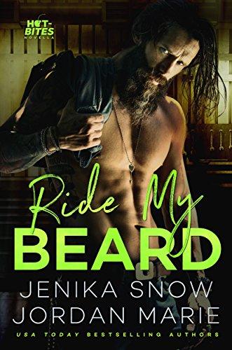 Ride My Beard (Hot-Bites) (Best Age To Grow A Beard)