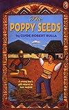 The Poppy Seeds, Clyde Robert Bulla, 0140367314
