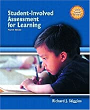 Student-Involved Assessment FOR Learning (4th Edition)