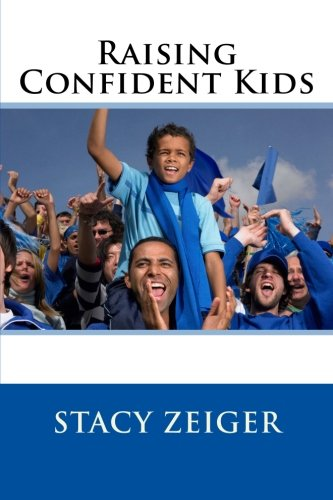 Read Online Raising Confident Kids pdf epub