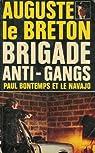 Paul Bontemps et le navajo : Collection : Brigade anti-gangs n° 6 par Le Breton