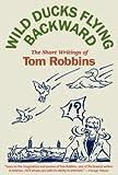 Wild Ducks Flying Backward, Tom Robbins, 0553383531