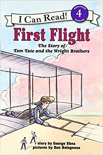First Flight: The Story of Tom Tate and the Wright Brothers (I Can ...