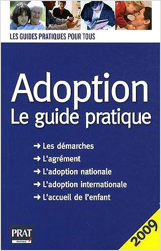 En ligne téléchargement Adoption : Le guide pratique pdf, epub ebook