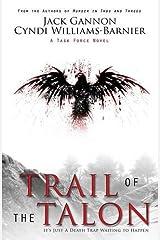 Trail of the Talon (Task Force) Paperback