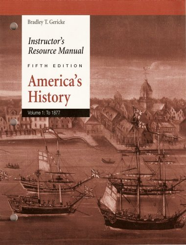 Download America's History (Instructor's Resource Manual, Volume 1: To 1877) pdf