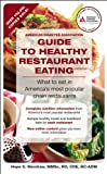 American Diabetes Association Guide to Healthy Restaurant Eating, Hope S. Warshaw, 1580403158