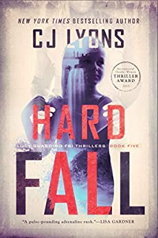 HARD FALL: Lucy Guardino FBI Thriller Novels, Book #5 (Lucy Guardino FBI Thrillers) by [Lyons, CJ]