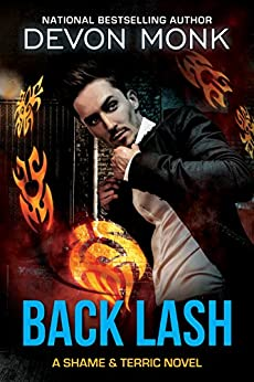 Back Lash (Shame and Terric Book 1) by [Monk, Devon]