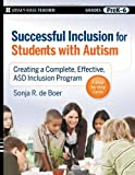 img - for Successful Inclusion for Students with Autism: Creating a Complete, Effective ASD Inclusion Program book / textbook / text book