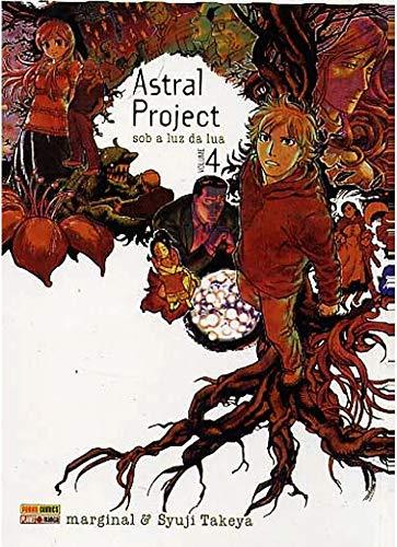 Astral Project - Sob a luz da lua - Volume 4 (Português)