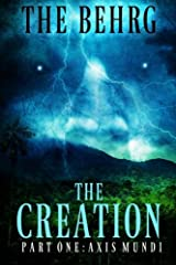 The Creation: A Supernatural Thriller (The Creation Series) (Volume 1) Paperback