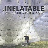 Inflatable Art, Architecture & Design