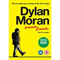 Yeah Yeah: Live in london  Performance by Dylan Moran Narrated by Dylan Moran