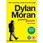 Yeah Yeah: Live in london  | Dylan Moran