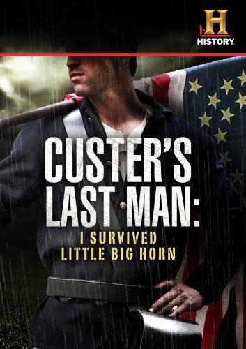 Custers Last Man I Survived Little Big Horn