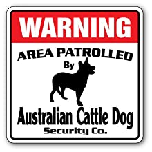 SignMission Australian Cattle Security Decal Area Patrolled Herding Herd Dog Ranch Rancher