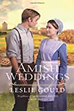 Amish Weddings (Neighbors of Lancaster County)