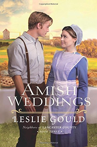 Easter Wedding (Amish Weddings (Neighbors of Lancaster County))