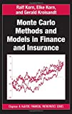 Monte Carlo Methods and Models in Finance and Insurance (Chapman and Hall/CRC Financial Mathematics Series)